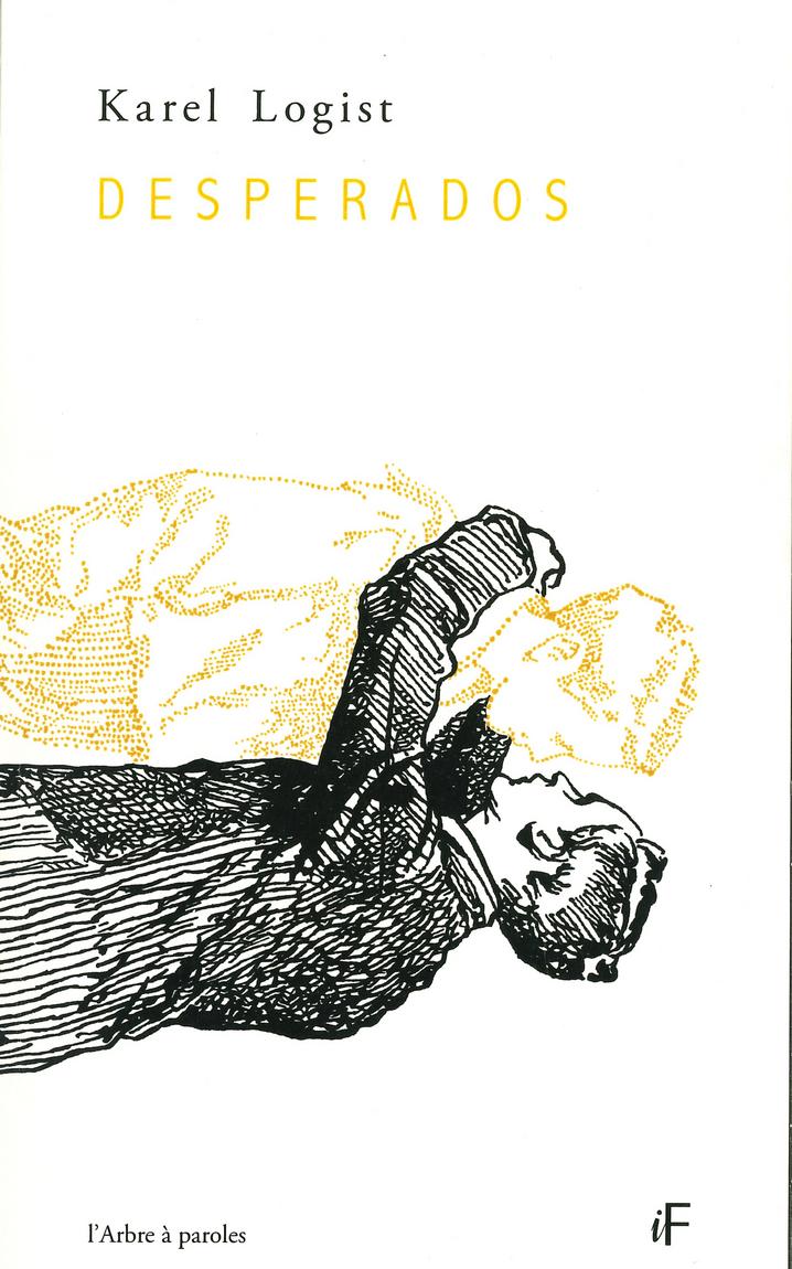 Desperados, poèmes pour la peau, couverture de Benjamin Monti, Amay, Editions L'arbre à Paroles, collection IF